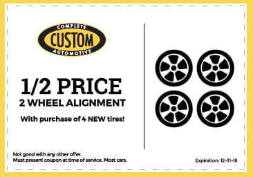 Custom Complete Automotive 1/2 price 2 wheel alignment coupon
