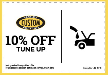 Custom Complete Automotive tune up coupon